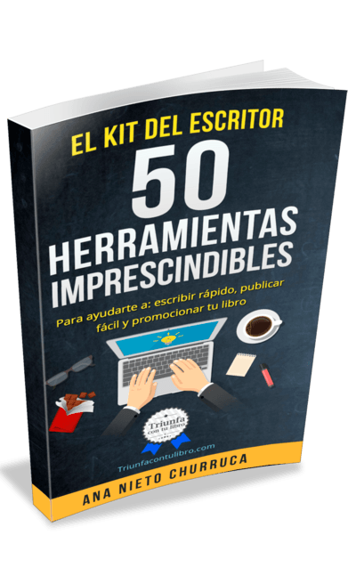 El kit del Escritor 50 herramientas imprescindibles