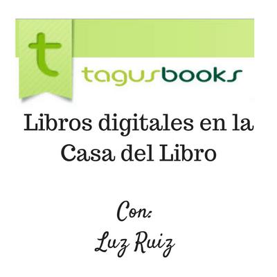 Tagus c mo publicar libros digitales en la casa del libro - Casa del libro rivas ...